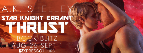 Star Knight Errant Thrust book blitz banner