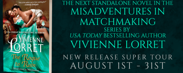 The next standalone novel in the Misadventures in Matchmaking series by USA TODAY-bestselling author Vivienne Lorrett THE ROGUE TO RUIN  new release super tour banner