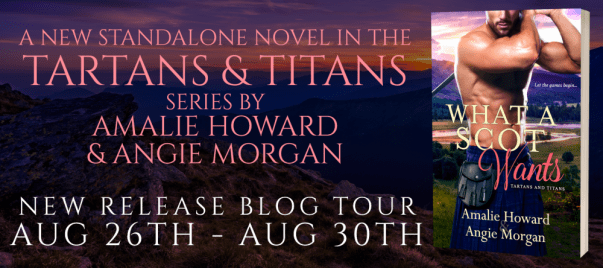A new standalone novel in the Tartans & Titans series by Amalie Howard and Angie Morgan  tour banner