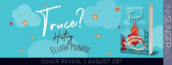 Truce? Hating Alijah Monroe cover reveal blitz banner