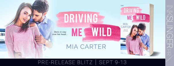 Driving Me Wild pre-release banner