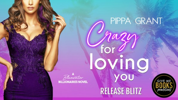 Pippa Grant CRAZY FOR LOVING YOU release blitz banner