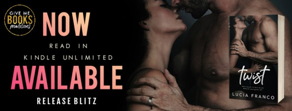 TWIST Read in Kindle Unlimited Now available release blitz banner
