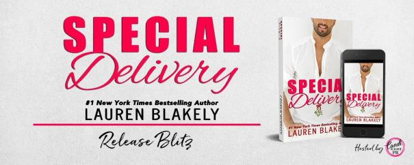 Special Delivery  by #1 New York Times Bestselling Author Lauren Blakely release blitz banner