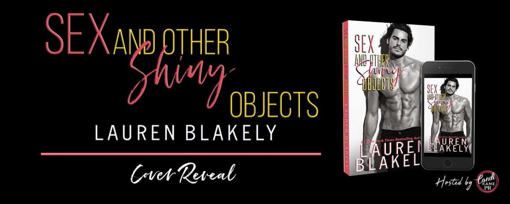 Sex and Other Shiny Objects cover reveal banner