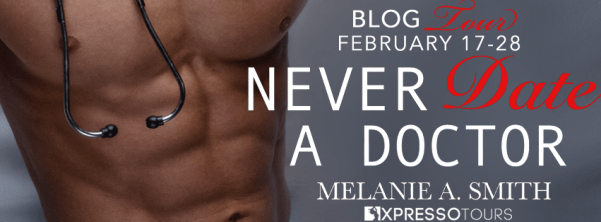 Nevr Date a Doctor by Melanie A Smith blog tour banner