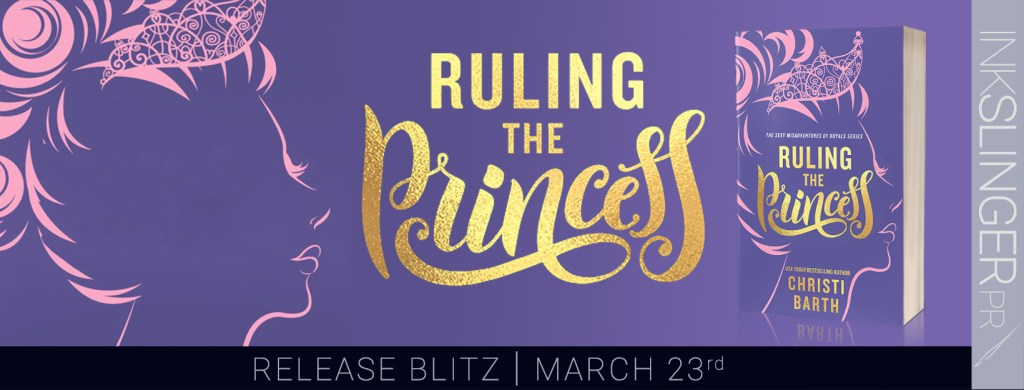 Ruling the Princess release day blitz banner