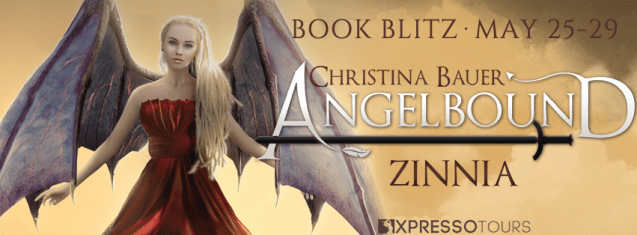 Book Blitz banner Christina Bauer Angelbound Zinnia