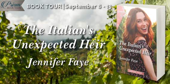 The Italian's Unexpected Heir by Jennifer Faye book tour banner