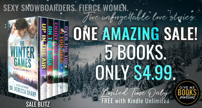 Sexy snowboarders. Fierce women. Five unforgettable love stories. One amazing sale! 5 books, only $4.99 The Winter Games sale blitz banner Limited time only--FREE with Kindle Unlimited