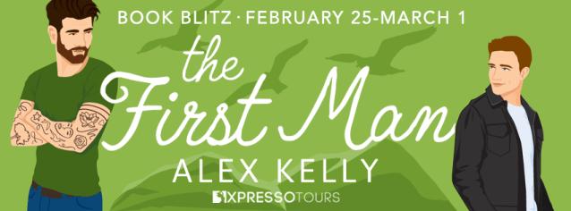 The First Man book blitz banner