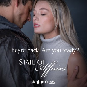 They're back. Are you ready? State of Affairs  teaser graphic