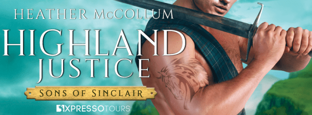 Highland Justice by Heather McCollum Sons of Sinclair cover reveal banner