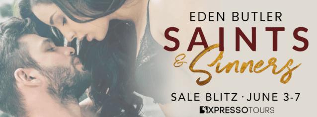 Saint & Sinners: The Complete Series by Eden Butler blitz banner
