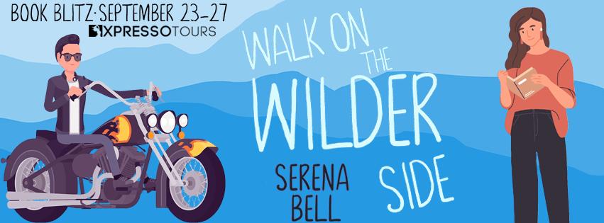 Walk on the Wilder Side book blitz banner