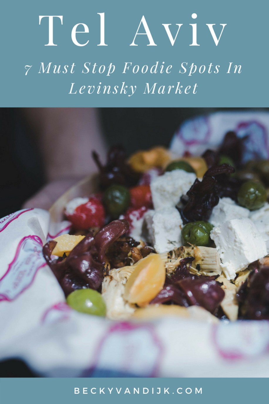 7 Essential Stops In Levinsky Market, Tel Aviv