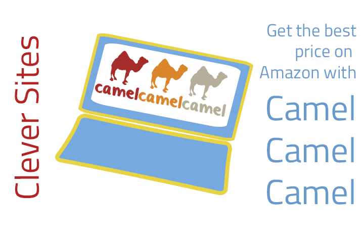 Camel Camel Camel clever site at Be Clever With Your Cash