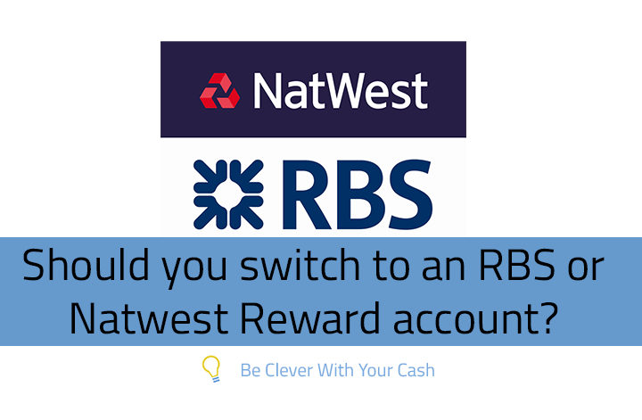 RBS Natwest Reward Current Account review