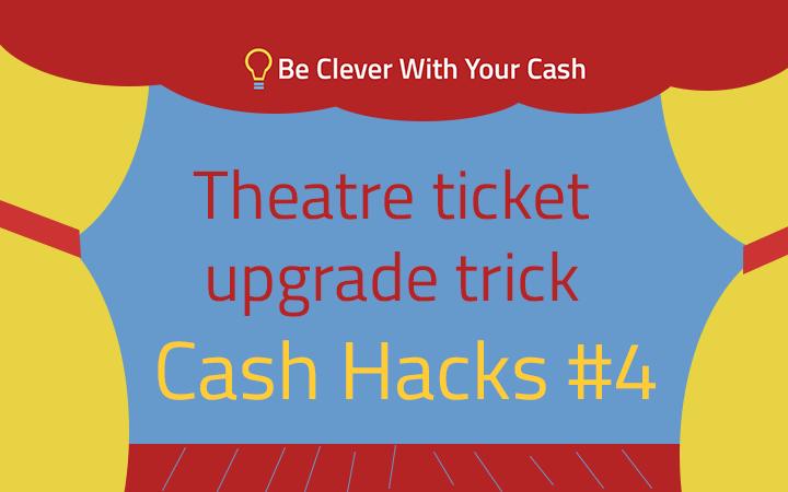 cash hacks theatre seat upgrade trick
