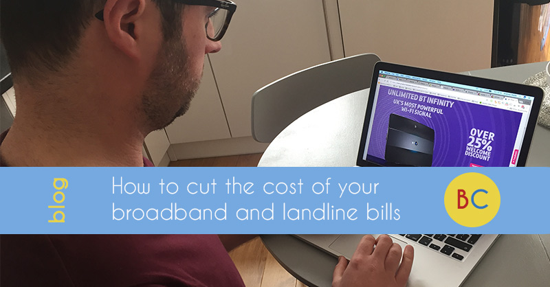 How to cut the cost of your broadband and landline bills