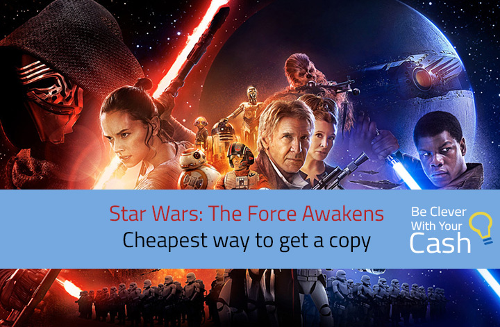 Star Wars The Force Awakens: Cheapest way to get a copy