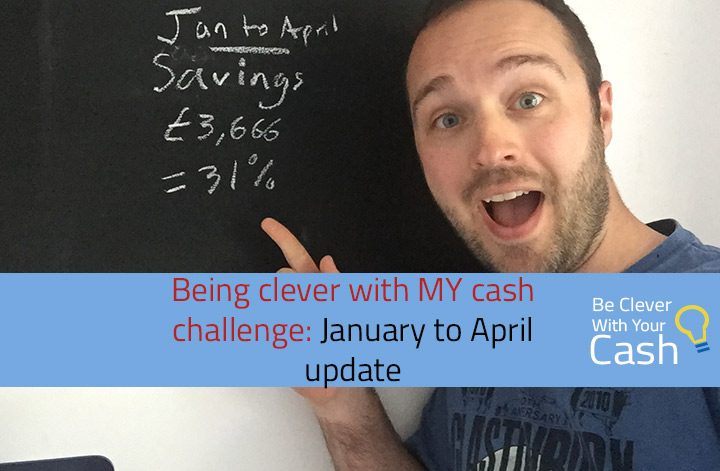 Being clever with MY cash – January to April 2016 update