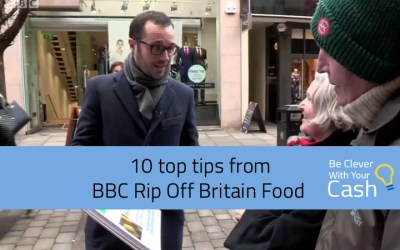 10 top tips from BBC Rip Off Britain Food