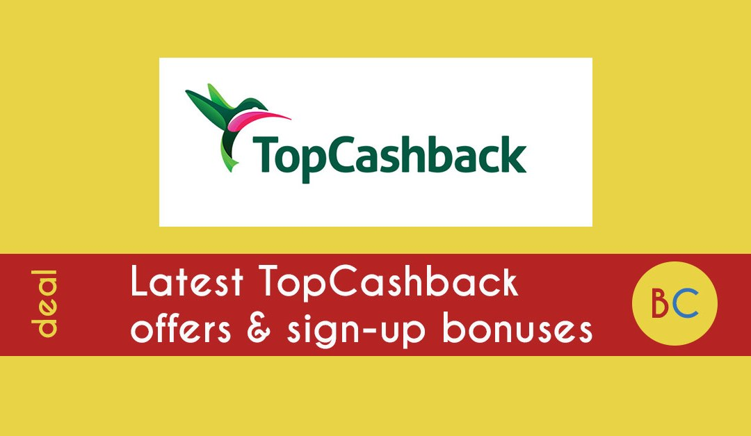 new topcashback deals
