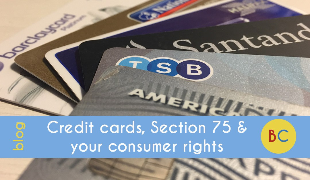 Credit cards, Section 75 and your consumer rights