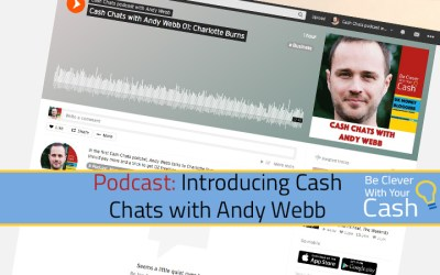 Introducing the Cash Chats with Andy Webb podcast