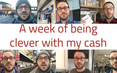 My week of being clever with my cash