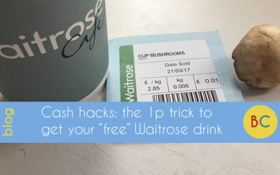 "The 1p trick to get your ""free"" Waitrose tea or coffee"