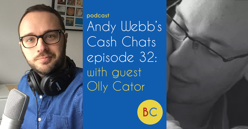 Cash Chats episode 32 w/ guest Olly Cator: ISAs, petrol and school costs