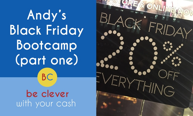 Black Friday Bootcamp part 1