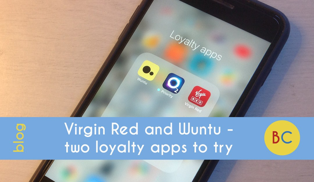 Virgin Red and Wuntu - two loyalty apps to try
