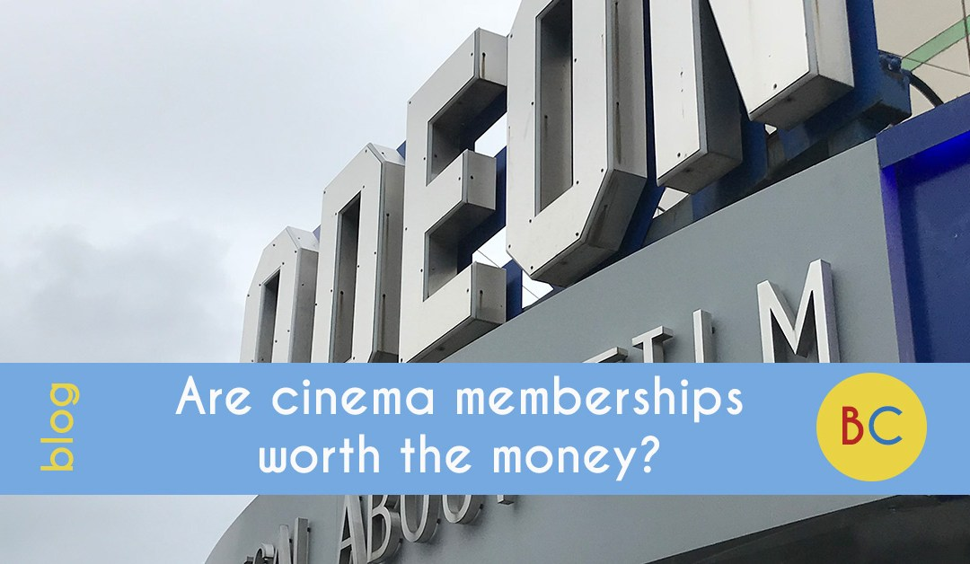 Are cinema memberships worth the money?
