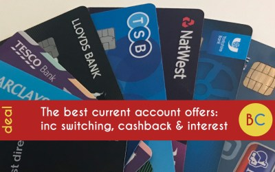 The best bank switching, cashback, interest & overdraft offers (October 2020)