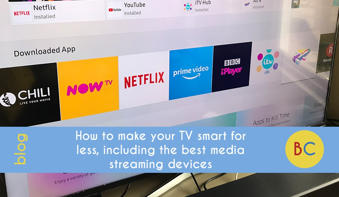 How to make your TV smart for less, including the best streaming devices