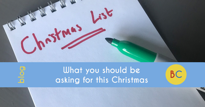 What you should be asking for this Christmas