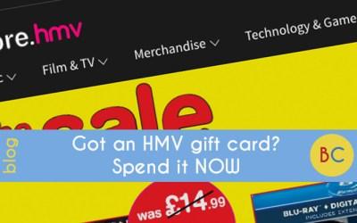 Got an HMV gift card? Spend it NOW