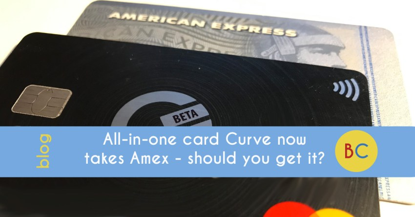 All-in-one card Curve now takes American Express - should you get it?