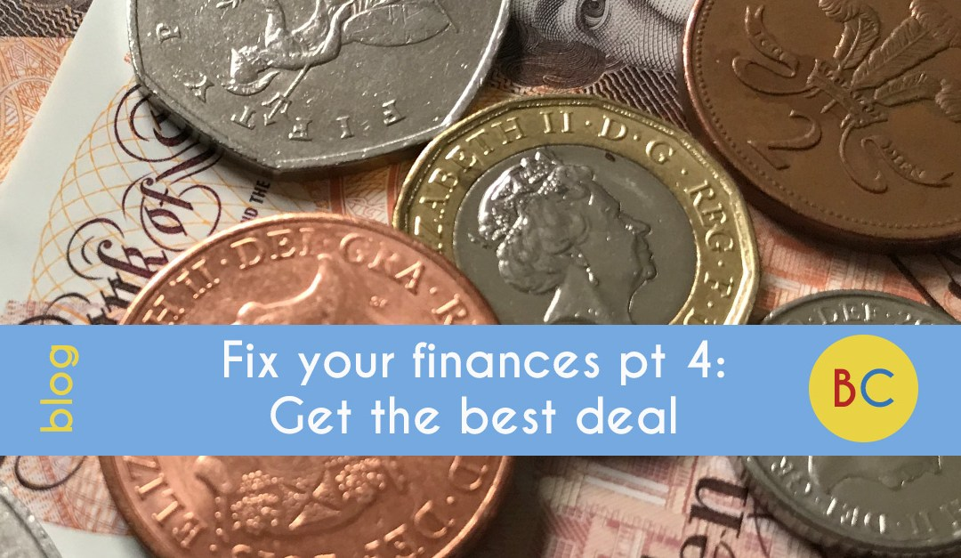 Fix your finances in 2019 part 4: Get the best deal