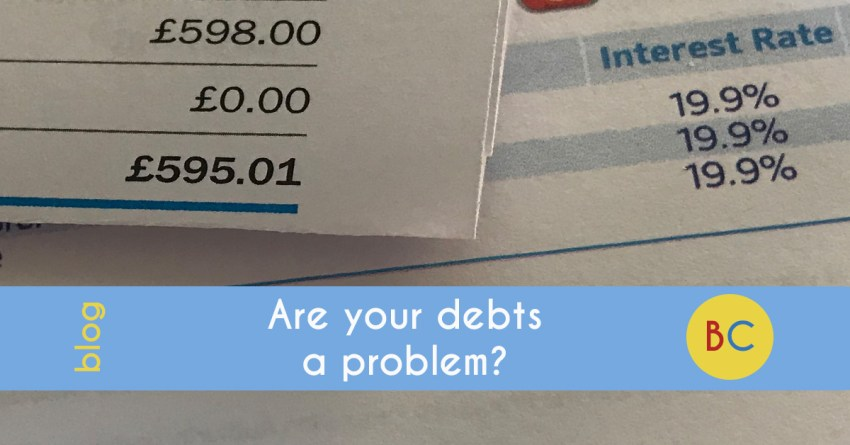 Are your debts a problem?