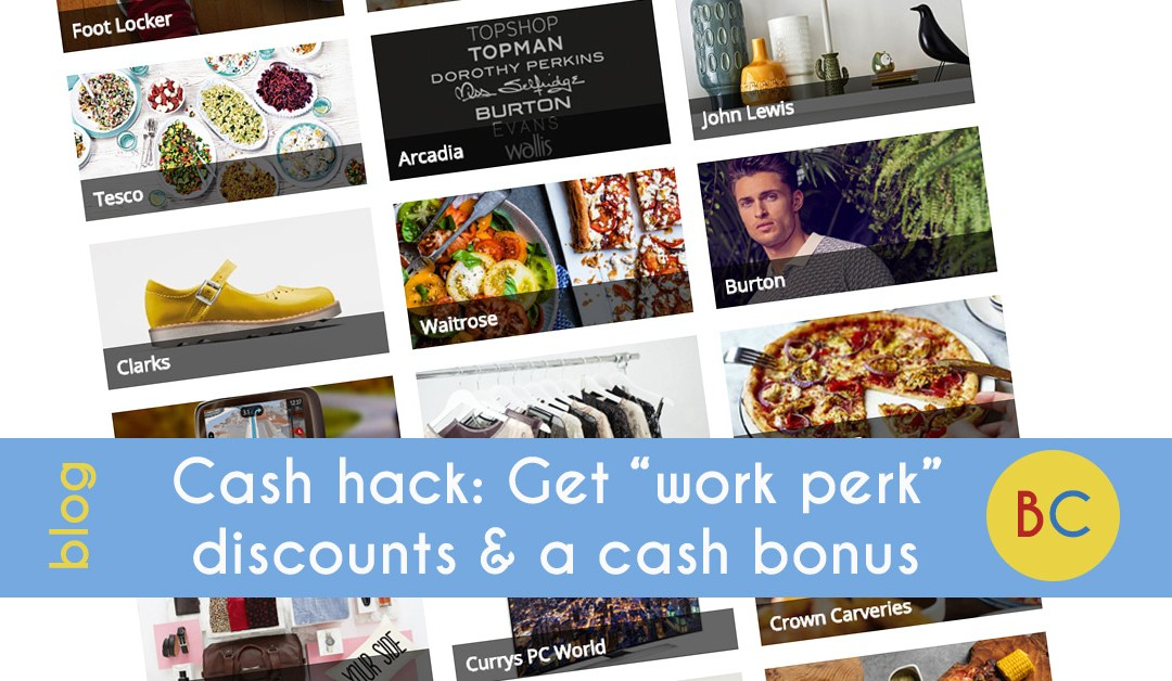 "Cash hack: Get ""work perk"" discounts and a cash bonus"
