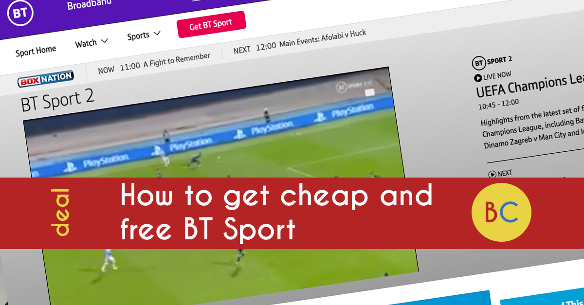 How to watch BT Sport for free and deals to save (October