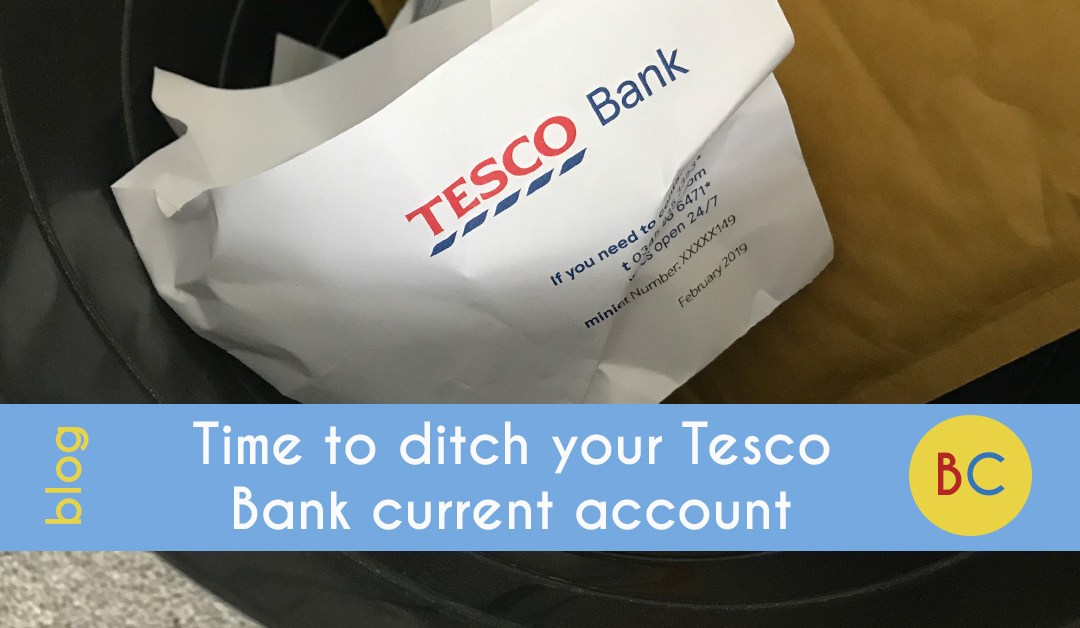 Time to ditch your Tesco Bank current account – here are your best options
