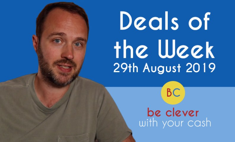 Deals of the Week 29th August 2019