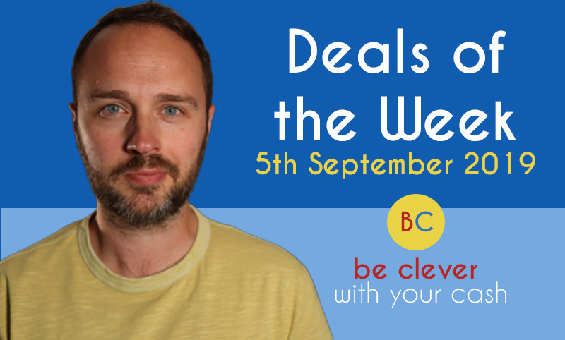 Deals of the week 5th September 2019