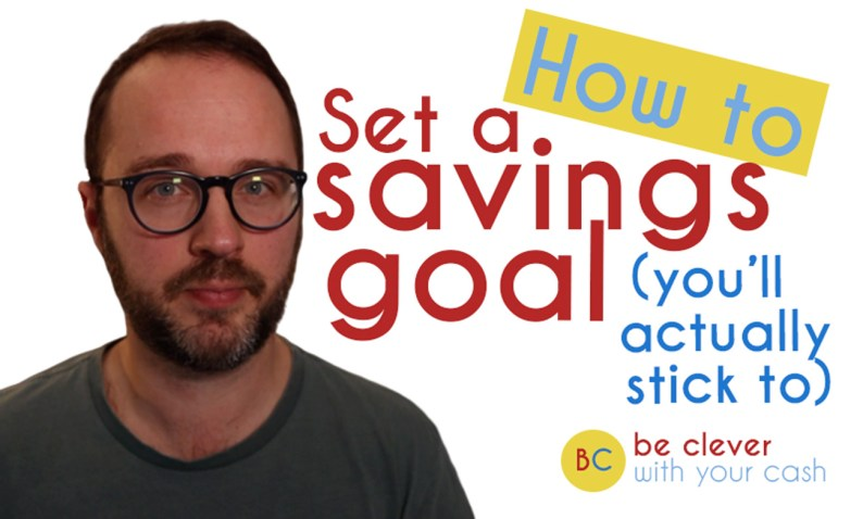 How to set savings goals you'll actually stick to