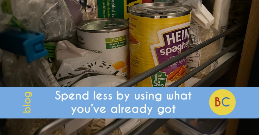 Spend less by using what you've already got